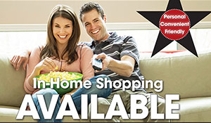 In-Home Shipping available!  No need to leave your home!  Ask for Doug!  Click for more details!