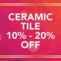 Ceramic tile 10% - 20% Off during our National Gold Tag Flooring Sale